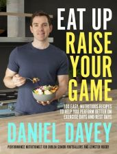 Daniel Davy Eat Up, Raise Your Game Book