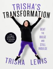 Trisha's Transformation: Beat the Bulge and Still Indulge! Book